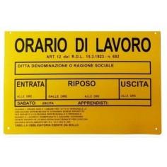 Cartello Orario di Lavoro in pvc giallo 20x30 ideale per essere posizione fuori