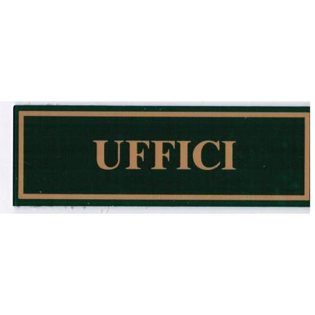 Targa segnaletica UFFICI  - in plex verde 6x18