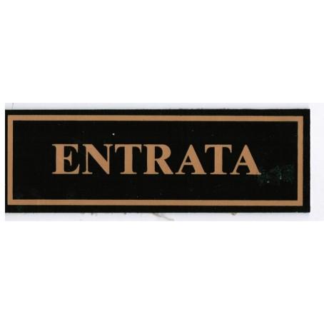 Targa segnaletica ENTRATA  - in plex verde 6x18