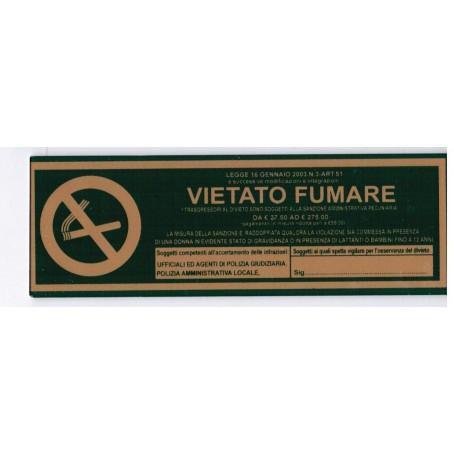 Targa segnaletica VIETATO FUMARE - in plex verde 6x18